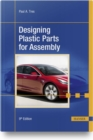 Designing Plastic Parts for Assembly - Book