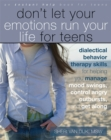 Dont Let Your Emotions Run Your Life for Teens : (Instant Help) - Book