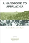 A Handbook to Appalachia : An Introduction to the Region - Book