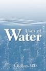 Uses of Water in Health and Disease - Book