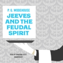 Jeeves and the Feudal Spirit - eAudiobook