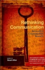 Rethinking Communication : Keywords in Communication Research - Book