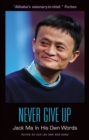 Never Give Up: Jack Ma In His Own Words - eBook