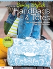 Sewing Stylish Handbags & Totes - Book