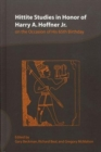 Hittite Studies in Honor of Harry A. Hoffner Jr. on the Occasion of His 65th Birthday - Book