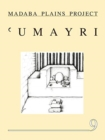 The 2004 Season at Tall al 'Umayri and Subsequent Studies - Book