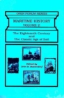 Maritime History Vol 2; The Eighteenth Century - Book