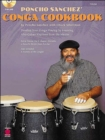 Poncho Sanchez' Conga Cookbook : Develop Your Conga Playing by Learning Afro-Cuban Rhythms from the Master - Book