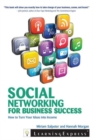 Social Networking for Business Success : How to Turn Your Interests into Income - Book