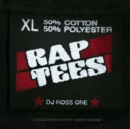 Rap Tees : A Collection of Hip-Hop T-Shirts 1980-1999 - Book