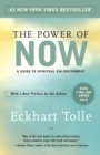 The Power of Now : A Guide to Spiritual Enlightenment - eBook