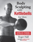Body Sculpting with Kettlebells for Men - eBook