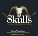 Skulls : An Exploration of Alan Dudley's Curious Collection - Book