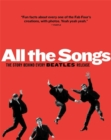 All The Songs : The Story Behind Every Beatles Release - Book