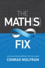 Math(s) Fix, The: An Education Blueprint Of The Ai Age - Book