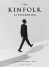 Kinfolk Entrepreneur, The - Book