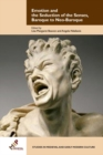 Emotion and the Seduction of the Senses, Baroque to Neo-Baroque - Book