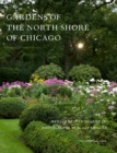Gardens of the North Shore of Chicago - Book