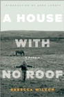 A House with No Roof : After My Father's Assassination, A Memoir - Book