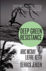 Deep Green Resistance : Strategy to Save the Planet - Book