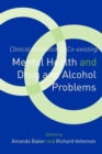 Clinical Handbook of Co-existing Mental Health and Drug and Alcohol Problems - Book