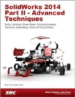 SolidWorks 2014 Part II - Advanced Techniques - Book