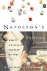 Napoleon'S Buttons : How 17 Molecules Changed History - Book