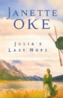 Julia's Last Hope (Women of the West Book #2) - eBook