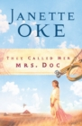 They Called Her Mrs. Doc. (Women of the West Book #5) - eBook