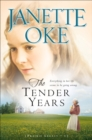 The Tender Years (Prairie Legacy Book #1) - eBook