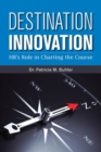 Destination Innovation : HR's Role in Charting the Course - Book