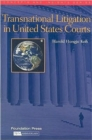 Transnational Litigation in United States Courts - Book