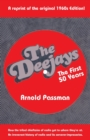 THE DEEJAYS The First 50 Years : An Irreverent History of Radio and Its Sorcerer-Impresarios - Book