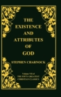 The Existence and Attributes of God, Volume 7 of 50 Greatest Christian Classics, 2 Volumes in 1 - Book