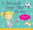 Do Princesses Scrape Their Knees? : Keepsake Sticker Doodle Book - Book