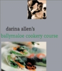 Darina Allen's Ballymaloe Cooking School Cookbook - Book