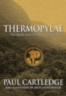 Thermopylae : The Battle That Changed the World - eBook