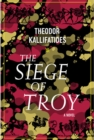 The Siege Of Troy : A Novel - Book