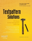 Textpattern Solutions : PHP-Based Content Management Made Easy - Book
