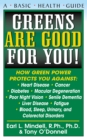 Greens are Good for You : A Basic Health Guide - eBook