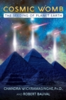 Cosmic Womb : The Seeding of Planet Earth - Book