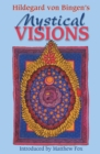 Hildegard von Bingen's Mystical Visions : Translated from <I>Scivias</I> - eBook