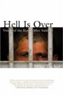 Hell Is Over : Voices of the Kurds After Saddam - Book