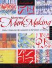 Modern Mark Making : From Classical Calligraphy to Hip Hand-Lettering - Book