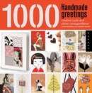 1,000 Handmade Greetings : Creative Cards and Clever Correspondence - Book