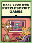 Make Your Own Puzzlescript Games - Book
