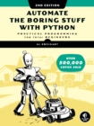 Automate the Boring Stuff with Python, 2nd Edition : Practical Programming for Total Beginners - eBook