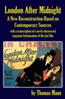 London After Midnight : A New Reconstruction Based on Contemporary Sources - Book