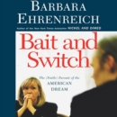 Bait and Switch : The (Futile) Pursuit of the American Dream - eAudiobook