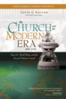 The Church and the Modern Era (1846-2005) : Pius IX, World Wars, and the Second Vatican Council - eBook